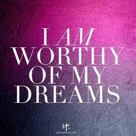 Affirmations: I am worthy of my dreams. I am worthy of self care. I am worthy of self love.