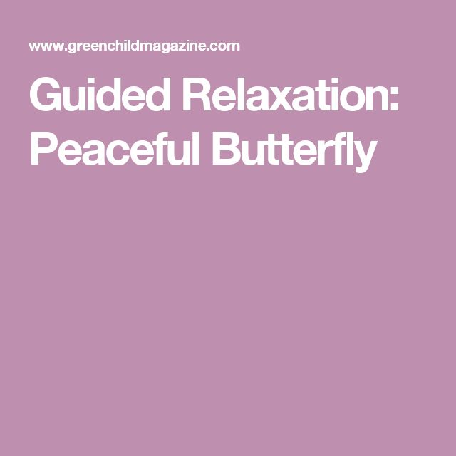 Guided Relaxation: Peaceful Butterfly