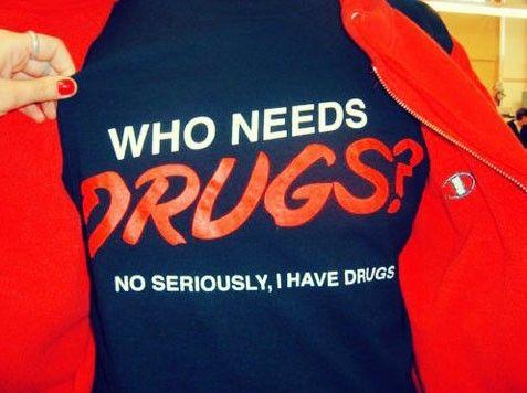 Who needs drugs?