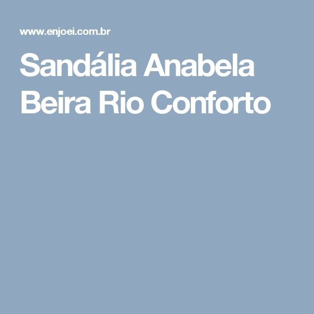Sandália Anabela Beira Rio Conforto