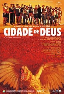 City of God (Portuguese: Cidade de Deus) is a 2002 Brazilian crime drama film directed by Fernando Meirelles and co-directed by Kátia Lund, released in its home country in 2002 and worldwide in 2003.