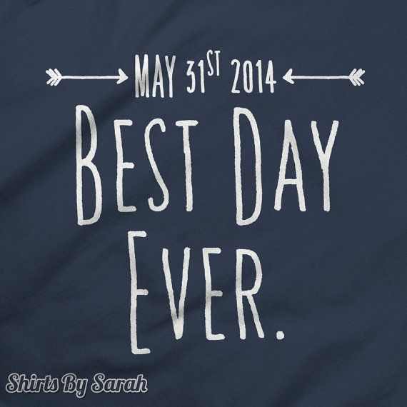Personalized Shirt  Best Day Ever Wedding TShirt  by ShirtsBySarah, $16.99