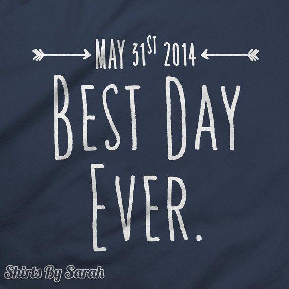 Personalized Shirt  Best Day Ever Wedding TShirt  by ShirtsBySarah, $16.99