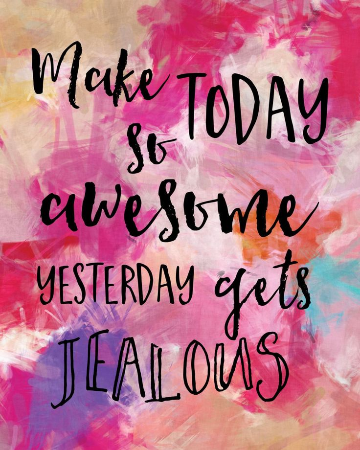 Make today so awesome yesterday gets jealous. This quote is professionally printed on 68 lb ultra-white acid-free specialty paper with archival ink. Click here to purchase the gold frame.