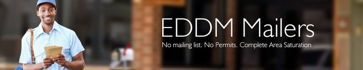No List. No Permits. No Problem.   Get your message out quick and easy with Every Door Direct Mail. EDDM is an affordable targeted advertising technique that lets you map your audience by age, income, or household size.