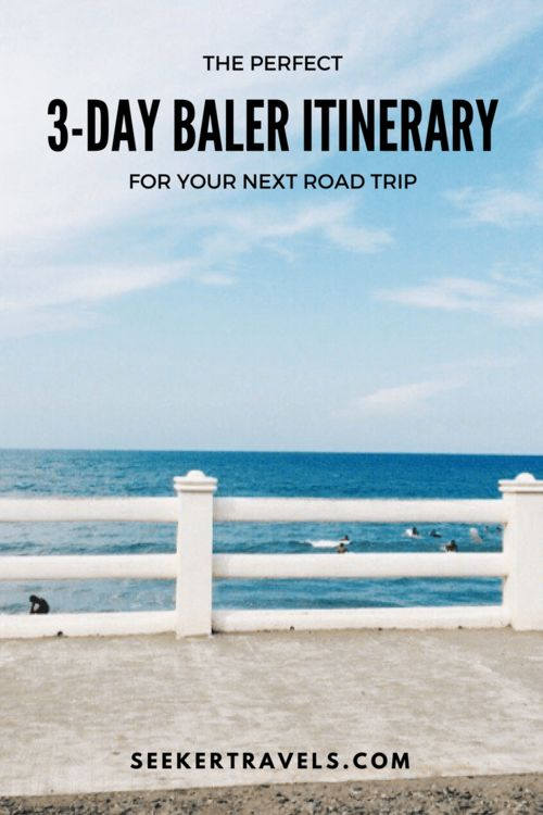 Long weekend coming up? Baler is the perfect destination for a short, 3-day  road trip! If you're into the great outdoors, lots of cheap and delicious  seafood (and pako salad!), with one or two historical stops, then keep  reading.
