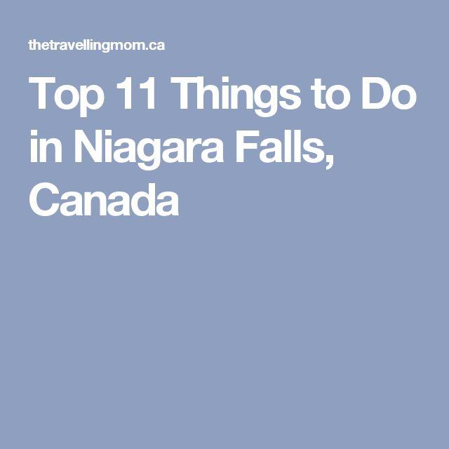 Top 11 Things to Do in Niagara Falls, Canada