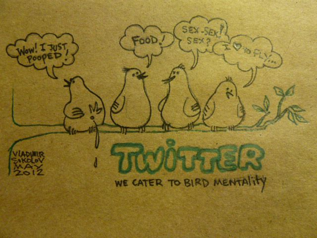 Twitter Mentality - #cartoon, on #recycled paper by Vladimir Sokolov