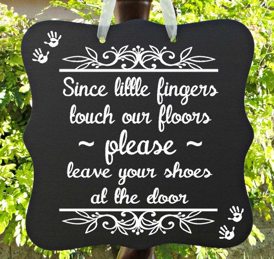 please leave your shoes at the door sign  home decor