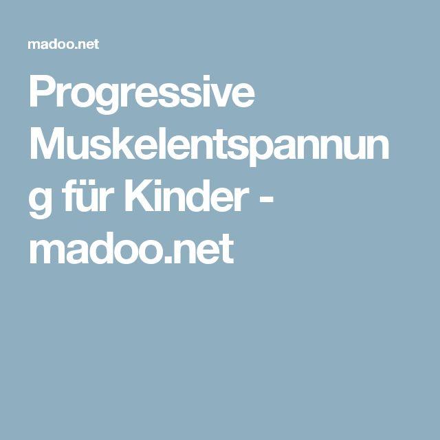 Progressive Muskelentspannung für Kinder - madoo.net