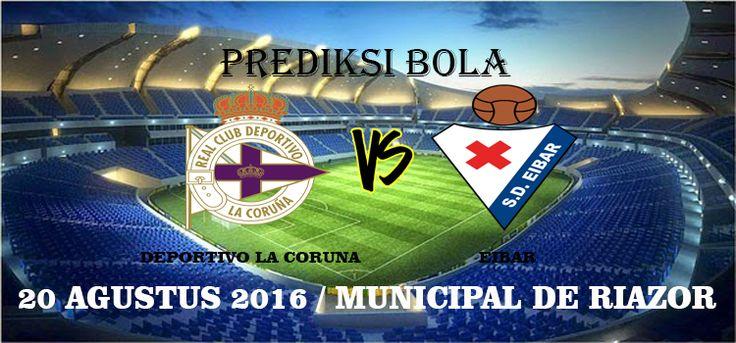 Prediksi Deportivo La Coruna vs Eibar 20 Agustus 2016