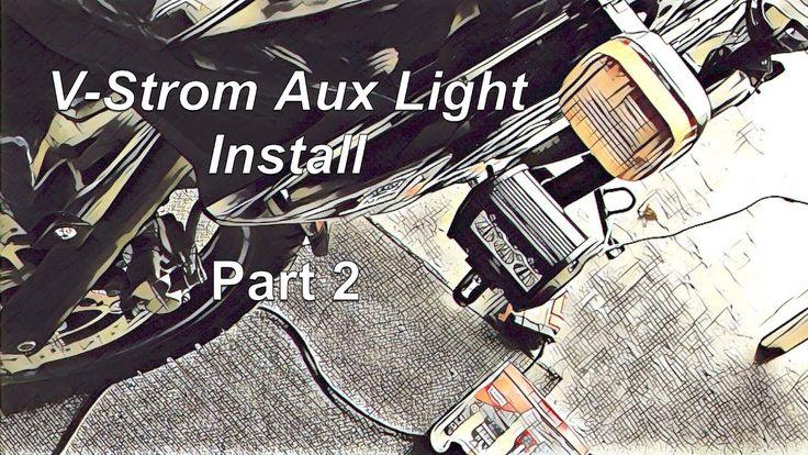 V-Strom Aux Light Install Part 2