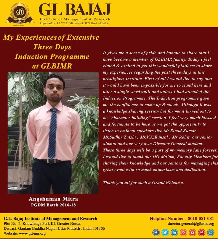 My Experiences of Extensive Three Days Induction Programme at GLBIMRIt gives me a sense of pride and honour to share that I have become a member of GLBIMR family. Today I feel elated & excited to get this wonderful platform to share my experiences regarding the past three days in this prestigious institute. First of all I would like to say that it would have been impossible for me to stand here and utter a single word until and unless I had attended the Induction Programme.