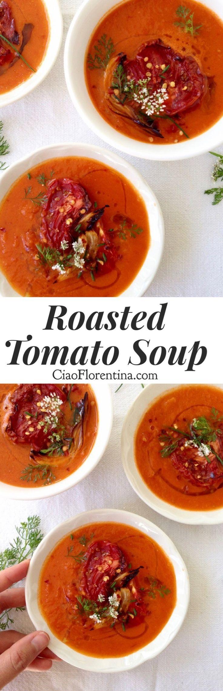 Roasted Tomato Soup Recipe with Heirloom Tomatoes, Garlic and Herbs  | CiaoFlorentina.com @CiaoFlorentina