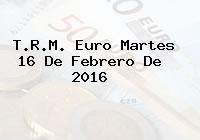 http://tecnoautos.com/wp-content/uploads/imagenes/trm-euro/thumbs/trm-euro-20160216.jpg TRM Euro Colombia, Martes 16 de Febrero de 2016 - http://tecnoautos.com/actualidad/finanzas/trm-euro-hoy/trm-euro-colombia-martes-16-de-febrero-de-2016/