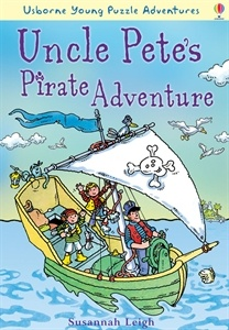 Usborne Books & More. Uncle Pete's Pirate Adventure