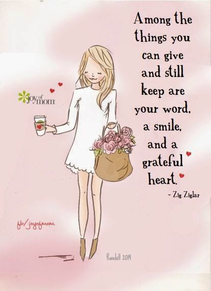 A smile, your word and a grateful heart