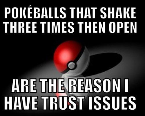 Why Playing Pokémon Has Given You Trust Issues.... HILARIOUS