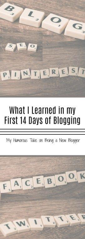 10 Things I learned in the first 14 days of starting my new blog! No tips. No ideas. No Checklist. Just my interpretation of life as a new blogger!