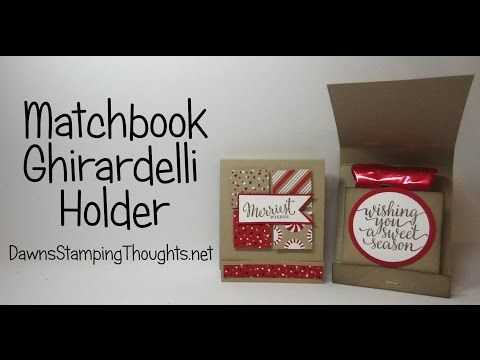 Matchbook Ghirardelli Holder video | Dawn's Stamping Thoughts | Bloglovin'