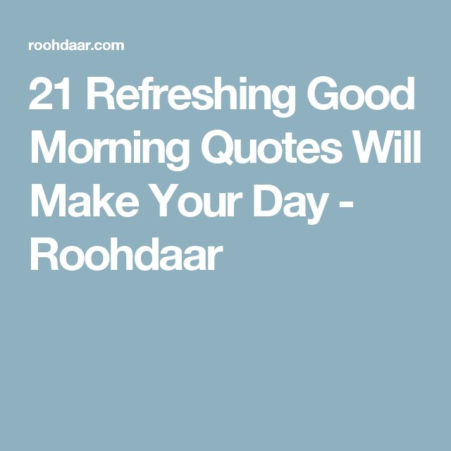 10 Best Motivational Good Morning Quotes On Pinterest