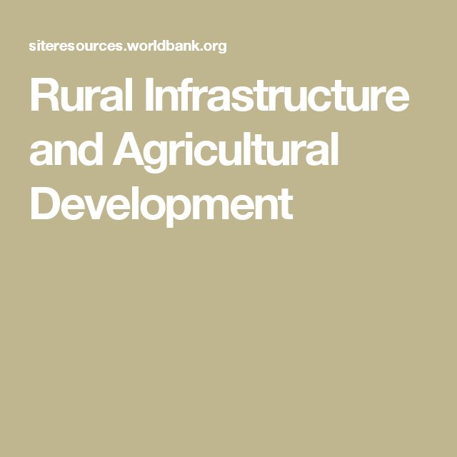 Rural Infrastructure and Agricultural Development