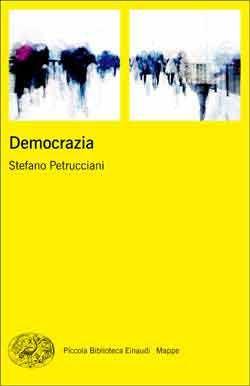 Stefano Petrucciani, Democrazia, PBE Mappe
