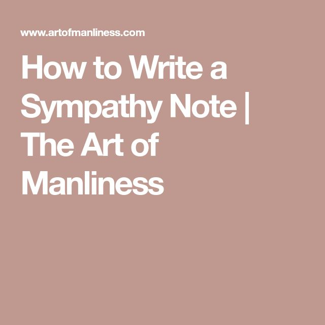How to Write a Sympathy Note | The Art of Manliness