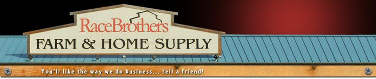 Race Brothers carries a complete line of farm and home supplies including clothing, electrical, plumbing, lawn and garden, outdoor power equipment, tools, truck accessories, pet supplies, cattle handling equipment, farm fencing, and toys.  Race Brothers promises to provide you with outstanding service and products whether your needs are for a suburban home or acreage in the country.