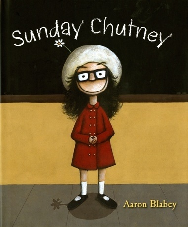 Have you met the wonderful Sunday Chutney? My Book Corner.com.au