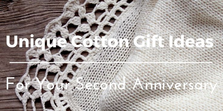 Cotton Gifts For 2nd Wedding Anniversary: 25+ Unique Second Anniversary Gift Ideas On Pinterest