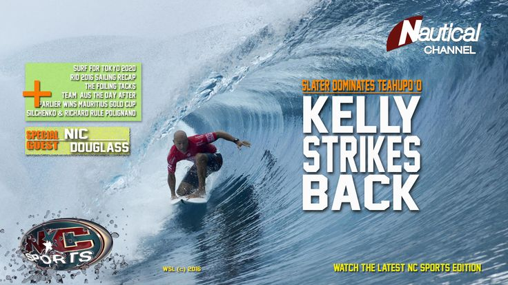 NC Sports 2 Sept Slater's Teahupo'o Comeback , AC Foiling Tacks, Kitefoil Gold Cup