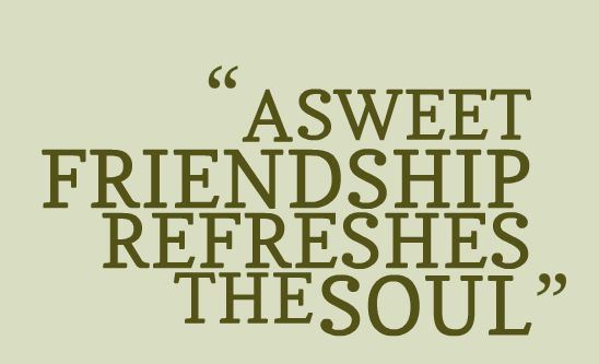 Morning quotes: Freedom in friendship