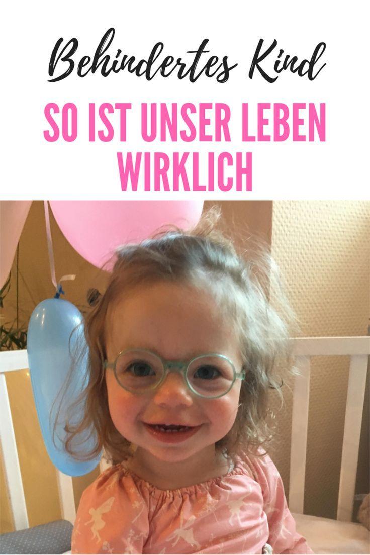 Ich Habe Ein Behindertes Kind So Ist Unser Leben Wirklich Behinderte Kinder Kinder Mit Behinderungen Besondere Kinder