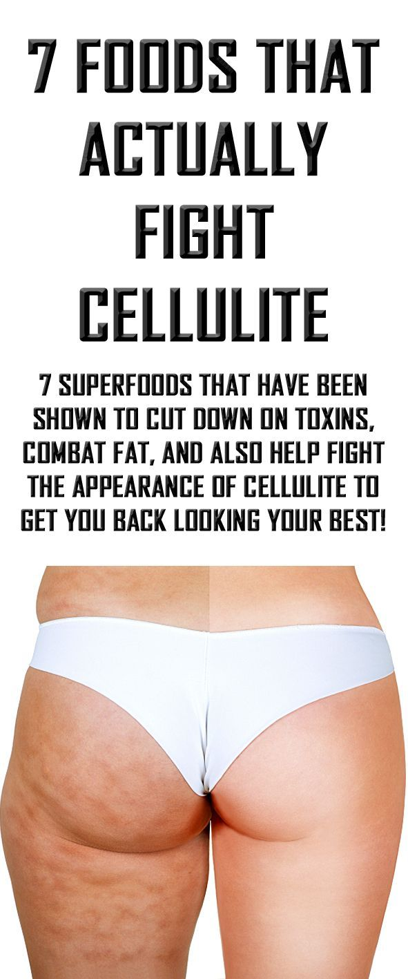 7 foods that actually fight cellulite. #cellulite # ...
