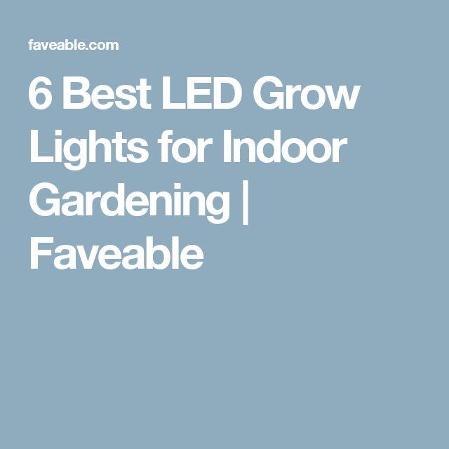 6 Best LED Grow Lights for Indoor Gardening | Faveable
