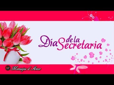 FELIZ DIA DE LA SECRETARIA  FRASES BONITAS - YouTube