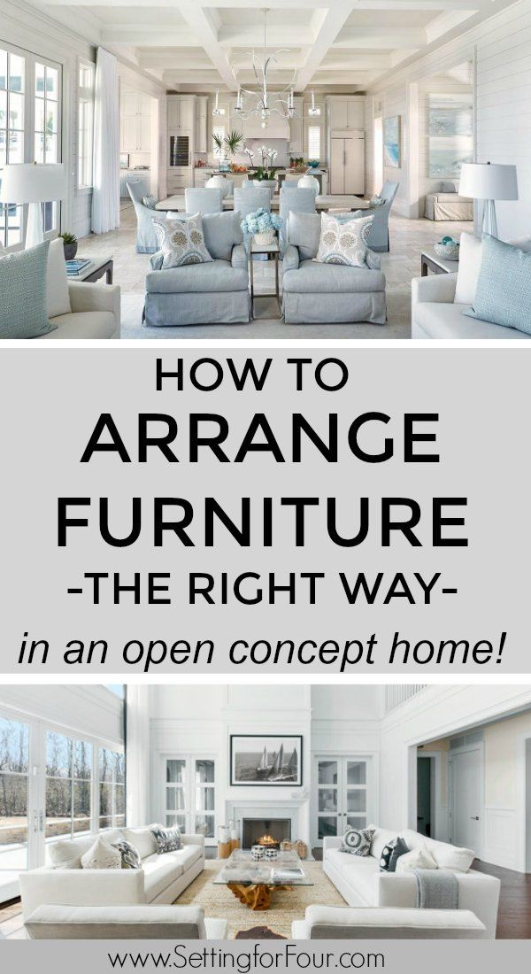 How To Arrange Furniture With An Open Concept Floor Plan | Living Room Floor Plans, Open Concept Kitchen Living Room Layout, Open Concept Living Room