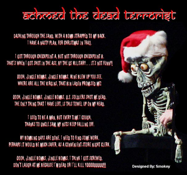 "Achmed the Dead Terrorist, ""Jingle Bombs"" ~ Jeff Dunham is the ONLY funny comedian I've ever seen!"