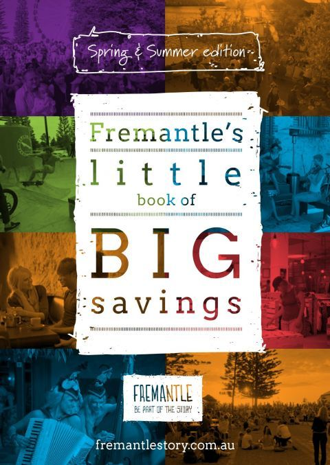 Fremantle's little book of BIG savings contains lots of great deals and offers from Fremantle businesses. Download the Spring/Summer PDF (from the dow...