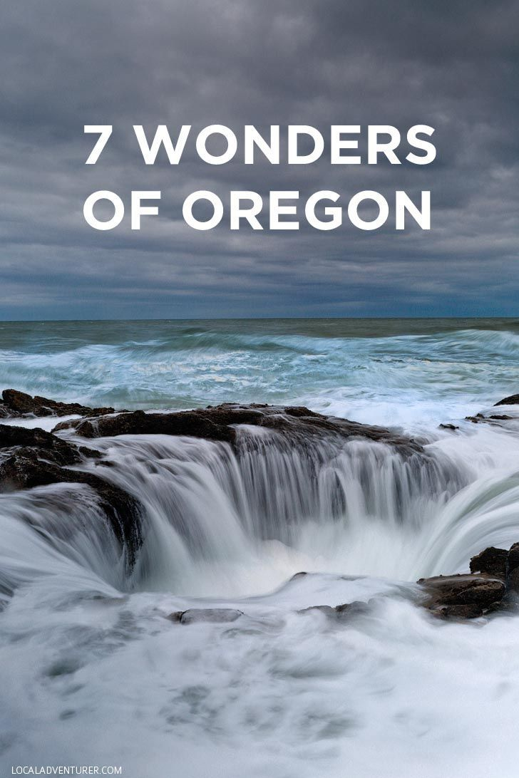 The 7 Wonders of Oregon // localadventurer.com