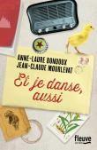 Et je danse, aussi de Anne-Laure Bondoux, Jean-Claude MOURLEVAT