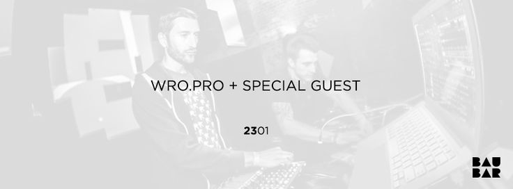 23/01 good beats and electronic music performed by local collective WRO PRO