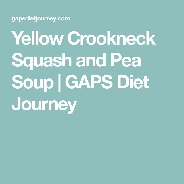 Yellow Crookneck Squash and Pea Soup | GAPS Diet Journey
