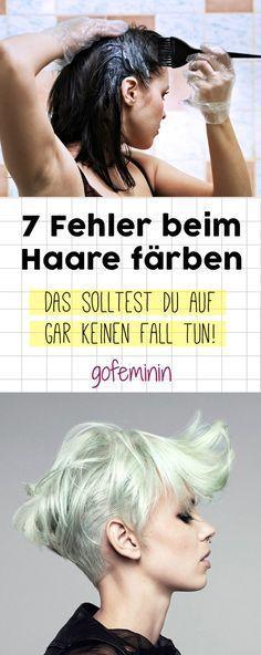 Haare selber färben? DAS sind die 7 schlimmsten Fehler!