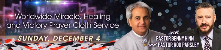 On December 4, God has something astounding for you!  Pastor Benny Hinn and Pastor Rod Parsley will lay hands on your prayer cloth, then we'll send it to you so you can experience the TANGIBLE, TRANSFERABLE anointing for your miracle! Learn more NOW: http://rodparsley.com/t?id=212032