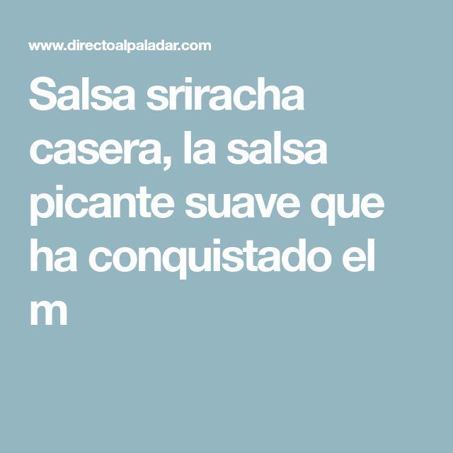 Salsa sriracha casera, la salsa picante suave que ha conquistado el m Salsa Picante, Salsa Suave, Homemade Salsa, Rice Vinegar, Cooking, Coconut Sugar