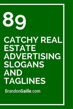 89 Catchy Real Estate Advertising Slogans and Taglines