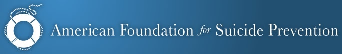AFSP: Understanding and Preventing Suicide Through Research, Education and Advocacy
