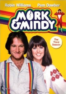 1980's tv mork and mindy -great sitcom starring Robin Williams. Great episode when Rachel Welch attacks. Nan-nu, Nan-nu.